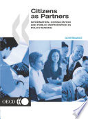 Citizens as Partners Information, Consultation and Public Participation in Policy-Making