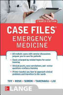 Case Files Emergency Medicine  Fourth Edition