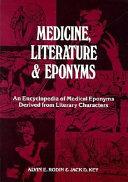 Medicine, Literature & Eponyms