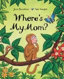 Where s My Mom