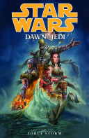 Star Wars  Dawn of the Jedi Volume 1   Force Storm