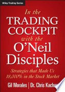 In The Trading Cockpit with the O Neil Disciples