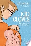 Kid Gloves Book PDF