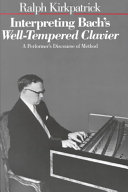 Interpreting Bach s Well tempered Clavier