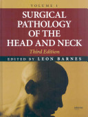 Surgical Pathology of the Head and Neck  Third Edition