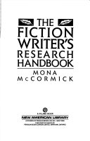 The Fiction Writer s Research Handbook