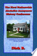 The First Nationwide Alcoholics Anonymous History Conference