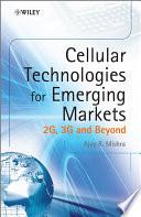 Cellular Technologies for Emerging Markets