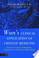 Wan s Clinical Application of Chinese Medicine