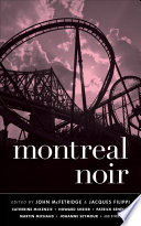 Montreal Noir Sample The Short Fiction Of Some Worthy