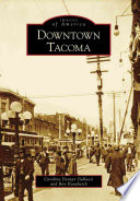 Downtown Tacoma by Caroline Denyer Gallacci