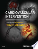 Cardiovascular Intervention  A Companion to Braunwald   s Heart Disease