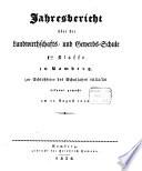 Jahresbericht über die Königliche Landwirthschafts- und Gewerbschule I. Klasse und die damit verbundene Handwerks-Sonn- und Feiertagsschule zu Bamberg