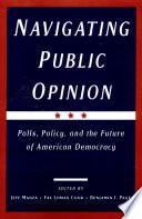 Navigating Public Opinion