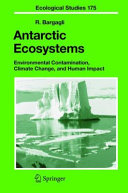 Antarctic Ecosystems Its Effects On The Structure And Functioning Of