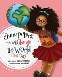June Peters  You Will Change the World One Day