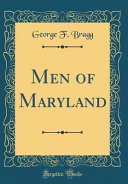 Men of Maryland  Classic Reprint