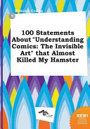 100 Statements About Understanding Comics book