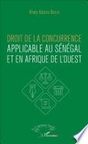 Droit De La Concurrence Applicable Au S N Gal Et En Afrique De L Ouest