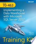 Exam 70 463  Implementing a Data Warehouse with Microsoft   SQL Server   2012  Training Kit