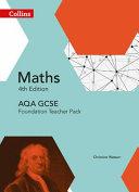 Collins Gcse Maths -- Aqa Gcse Maths Foundation Teacher Pack