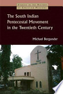 The South Indian Pentecostal Movement in the Twentieth Century