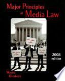 Major Principles of Media Law  2008 Edition