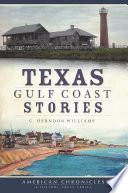 Texas Gulf Coast Stories