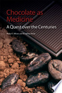 Chocolate As Medicine : of the