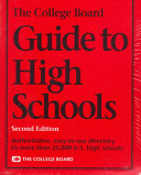 The College Board Guide to High Schools