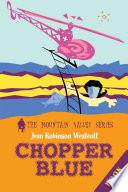 Chopper Blue : peter logan, max frost, tyler...