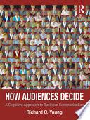 How Audiences Decide