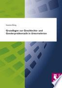 Grundlagen zur Geschlechts- und Genderproblematik in Unternehmen