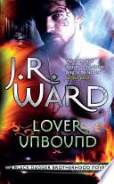 Lover Unbound by J. R. Ward