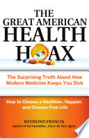 The Great American Health Hoax