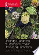 Routledge Handbook of Entrepreneurship in Developing Economies
