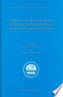 Current Maritime Issues and the International Maritime Organization
