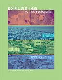Exploring Ad Hoc Regionalism