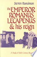 The Emperor Romanus Lecapenus and His Reign
