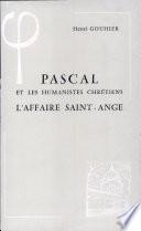 Pascal et les humanistes chr  tiens