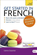 Get Started in French Absolute Beginner Course