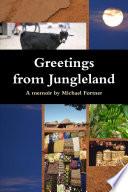 Greetings from Jungleland