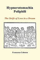 Hypnerotomachia Poliphili  The Strife of Love in a Dream  Hardback  Triumphantly Translated Into English By