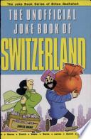 The Unofficial Joke Book Of Switzerland