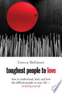 Toughest People to Love