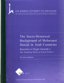 The socio historical background of Holocaust denial in Arab countries