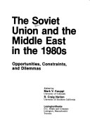 The Soviet Union and the Middle East in the 1980s