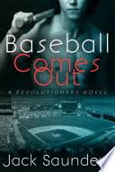Baseball Comes Out