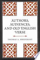 Authors  Audiences  and Old English Verse