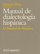 Manual de dialectología hispánica